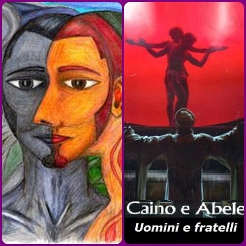 Caino e Abele: il dramma della violenza e della intolleranza lo porta sempre co sé, pronto ad esplodere se non viene monitorato e controllato attraverso la sana ragione illuminata dalla fede.