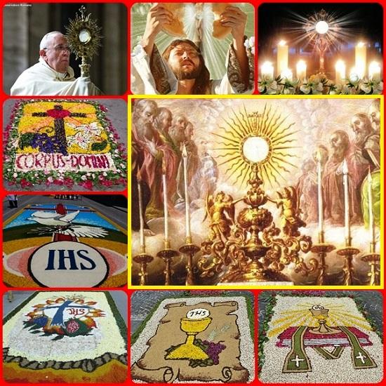 La solennità del Corpus Domini, in molti luoghi è rallegrata da bellissime infiorate che esaltano il Mistero dell'Eucaristia. E' onorare il Corpo di Cristo sacrificato per noi; ma il cristiano non può dimenticare che la Carne di Cristo è quella dei sofferenti, dei malati, dei profughi che bisogna onorare con ogni rispetto e amore.