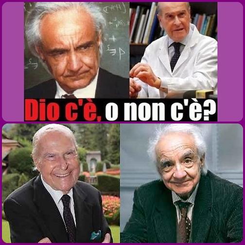 """L'oncologo Veronesi: «Per me il cancro è diventato la prova della non esistenza di Dio». Il fisico Antonino Zichichi: """"Se nell'universo c'è una logica, deve esserci un Autore""""."""