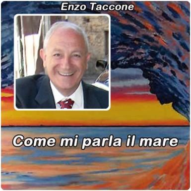 """""""Come mi parla il mare"""", un libro di Enzo Taccone"""