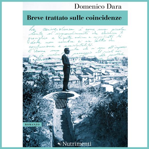 """Copertina  libro """"Breve trattato sulle coincidenze"""" di Domenico Dara"""