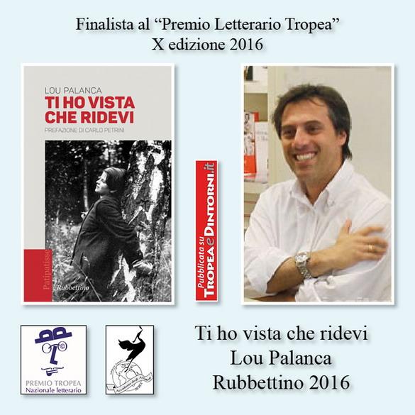 FinalistaPremioTropea2016-XTihovistacheridevi-LouPalancaRubbettino