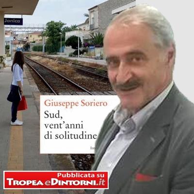 """Giuseppe Soriero """"Sud venti Anni di solitudine"""""""
