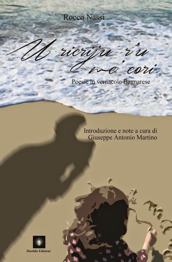 "Silloge ""U ricriju r'u me' cori"" di Rocco Nassi"