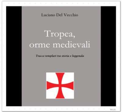 """Copertina del libro """"Tropea, orme Medievali"""" di Luciano DelVecchio"""